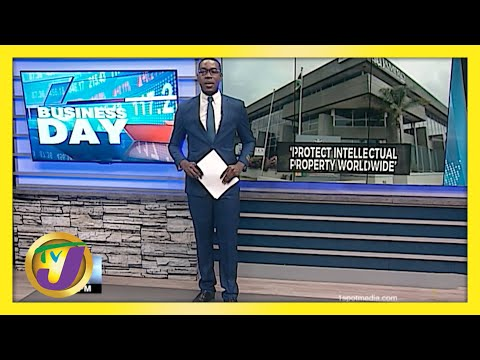 Protecting Jamaica's Intellectual Property Worldwide   TVJ Business Day - May 11 2021