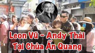Leon Vũ - Andy Thái | 100 Ngày Cố Nghệ Sỹ Hài Anh Vũ Tại Chùa Ấn Quang | Duc Vu Vlog