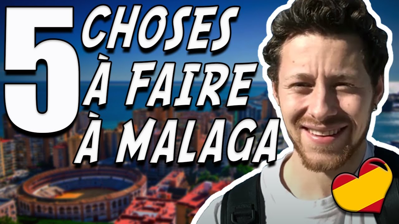 5 choses a faire a malaga andalousie youtube - Que faire contre les moucherons ...