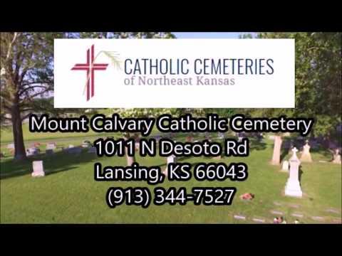Mt  Calvary Catholic Cemetery- Lansing, KS