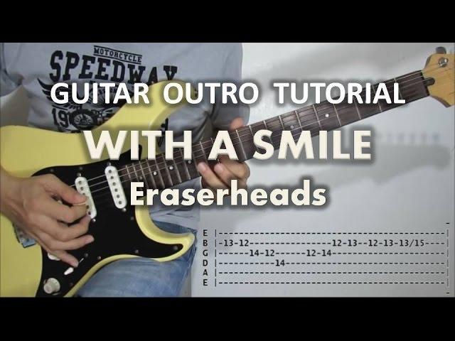 eraserheads-with-a-smile-guitar-outro-tutorial-with-tabs-ringo-monsanto