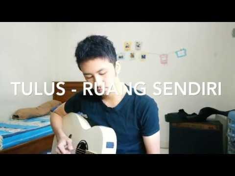 TULUS - RUANG SENDIRI (one take cover)