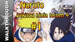 Naruto Gekitou Ninja Taisen! 4 Walkthrough Part 1