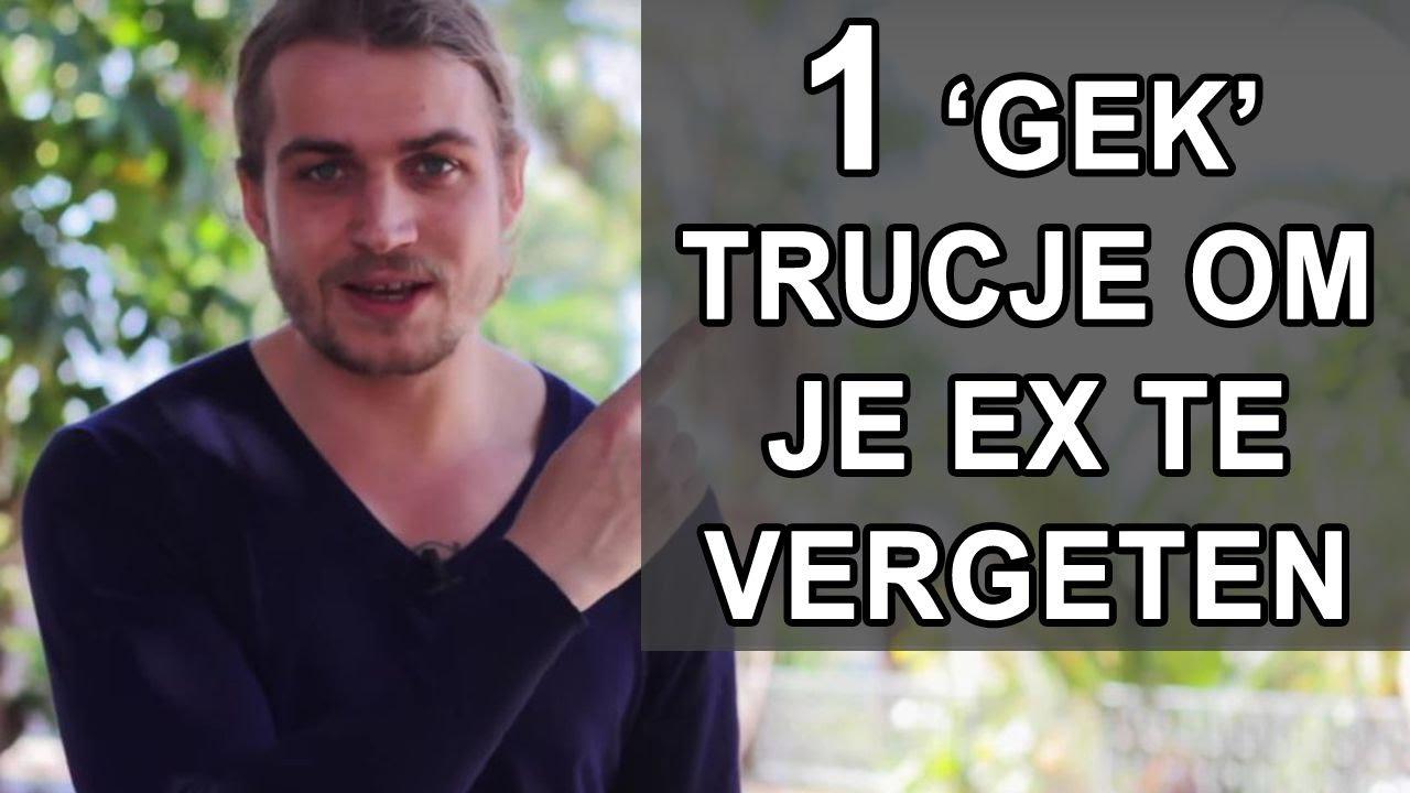 Je Ex Vergeten Loslaten Met 1 Simpel Gek Trucje Youtube