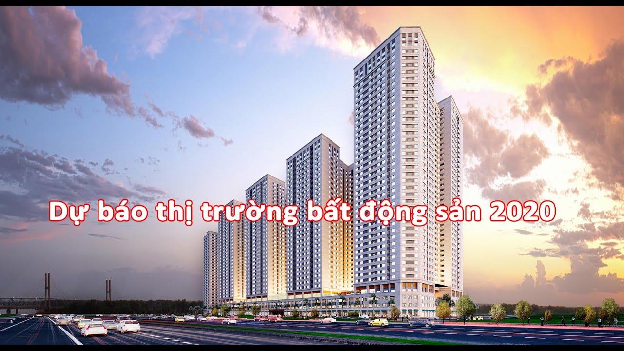 Du bao thi truong bat dong san 2020