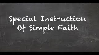 Special Instruction of Truth Faith