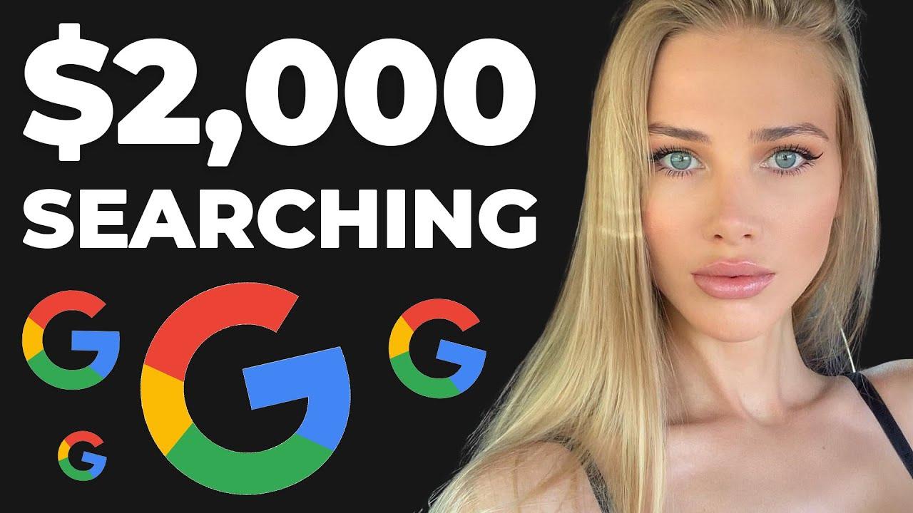 Earn 2000 Searching on Google  EASY u0026 FAST Make Money Online