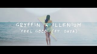 Gryffin &amp Illenium ft. Daya - Feel Good [Official Lyric Video]