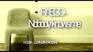 Raego - Nobody Knows me