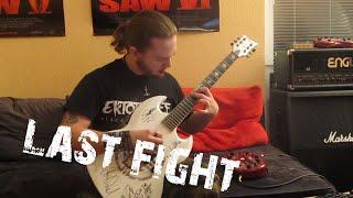 Ektomorf - Last Fight (Guitar Cover by FearOfTheDark)