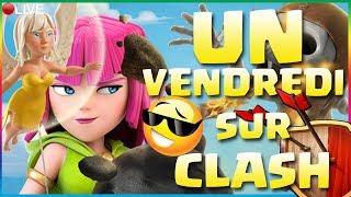 🔵CLASH OF CLANS - 21H30, UN VENDREDI SUR CLASH !!!!! LE PRÉLUDE