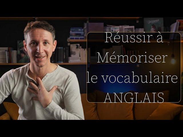 Mes astuces pour mémoriser le vocabulaire anglais