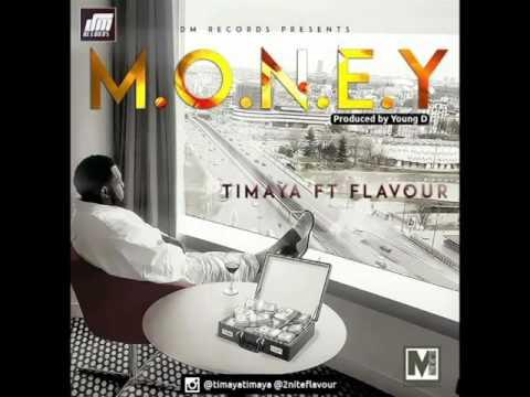 Download Timaya ft Flavour - Money (OFFICIAL AUDIO)