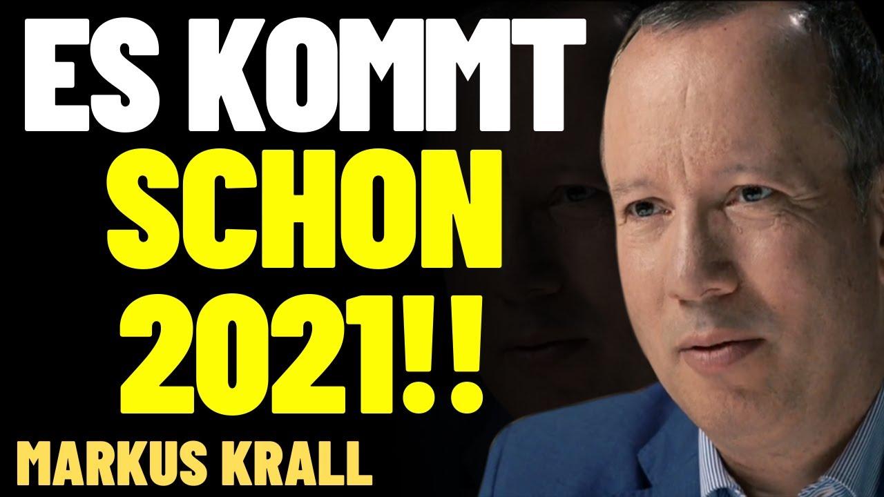 🔥 MARKUS KRALL: ES KOMMT SCHON 2021!! - DARAUF MÜSSEN WIR UNS JETZT  VORBEREITEN... - YouTube