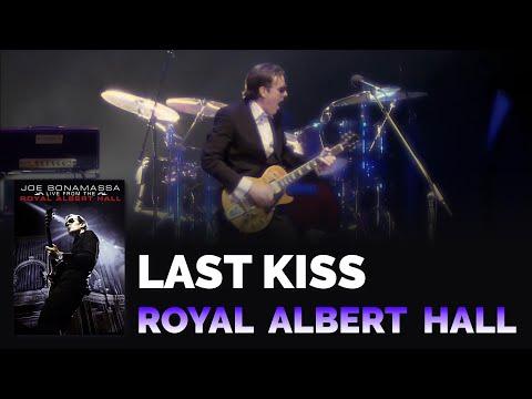 "Joe Bonamassa Official - ""Last Kiss"" - Live From The Royal Albert Hall"