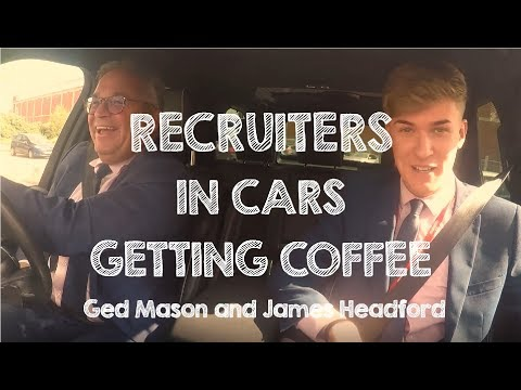 Recruiters In Cars Getting Coffee | Ged Mason & James Headford