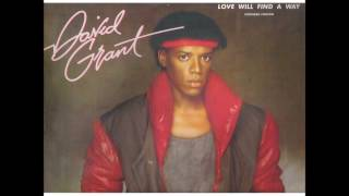 David Grant - Love Will Find A Way