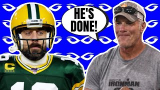 Brett Favre Says Aaron Rodgers Is DONE As A Green Bay Packer