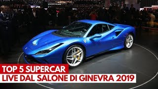 Top 5 Supercar | Salone di Ginevra 2019