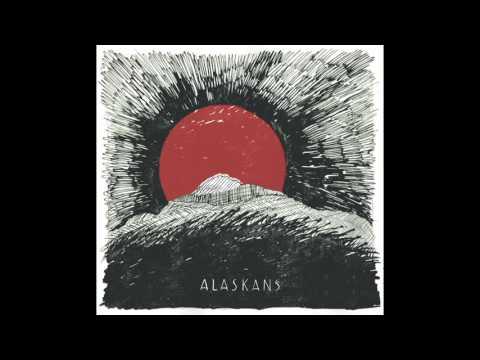 Alaskans - Alaskans (Full EP 2015)