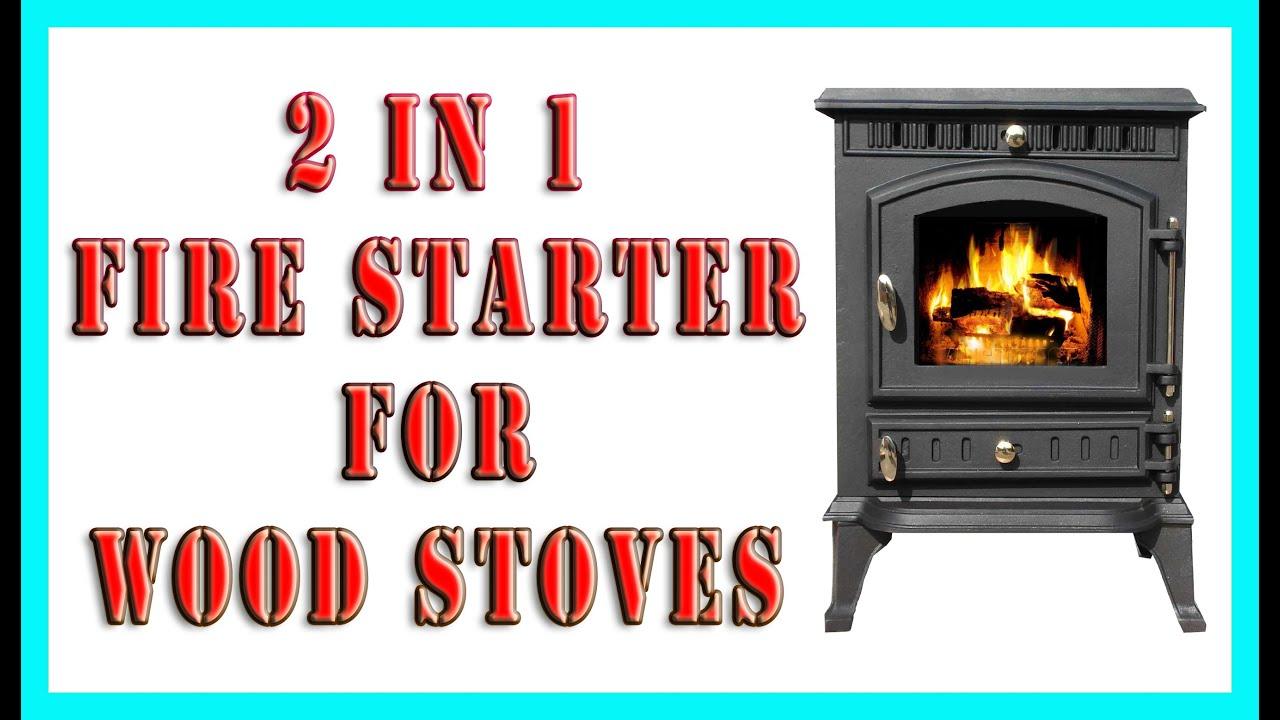 2 in 1 fire starter for wood stoves youtube