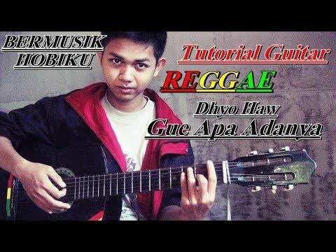 Cara bermain Guitar Reggae Gue apa adanya cepat Dan mudah