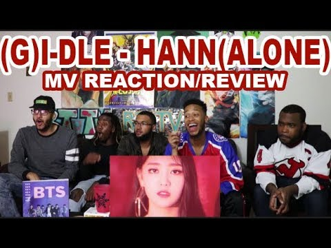 (G)I-DLE -  '한(一) HANN(ALONE) MV REACTION/REVIEW