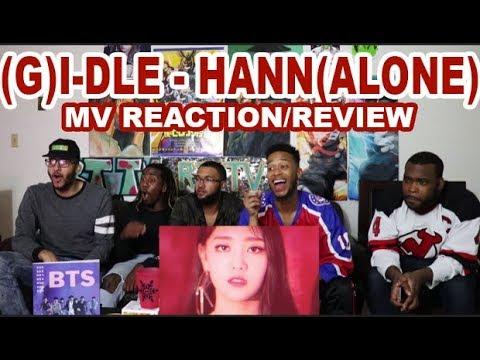 (G)I-DLE -  한(一) HANN(ALONE) MV REACTION/REVIEW
