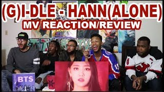 (G)I-DLE - '() HANN(ALONE) MV REACTIONREVIEW
