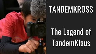 TANDEMKROSS - The Legend of TandemKlaus