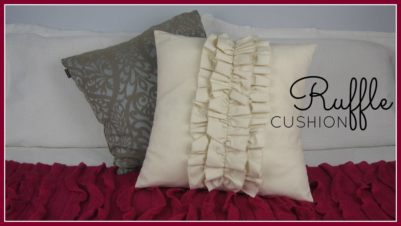 Step By Step Sewing Diy Ruffle Cushion Cover Youtube