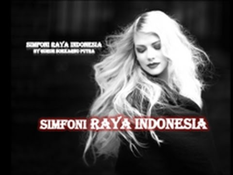Simfoni Raya Indonesia - Video Lirik