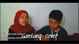 Gantung(cover)-melly goeslaw-by hari rizki ft. ghina shlvya #gantung #gantungcover #arviandwipangestu :hari rizky523 follow my ig:@hari_rizki_raxel @g...
