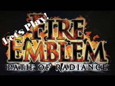 Let's Play! Fire Emblem: Path of Radiance: Ep. 9 - The Vampire Batman Canon |