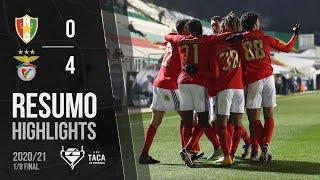 Highlights   Resumo: E. Amadora 0-4 Benfica (Taça de Portugal 20/21)