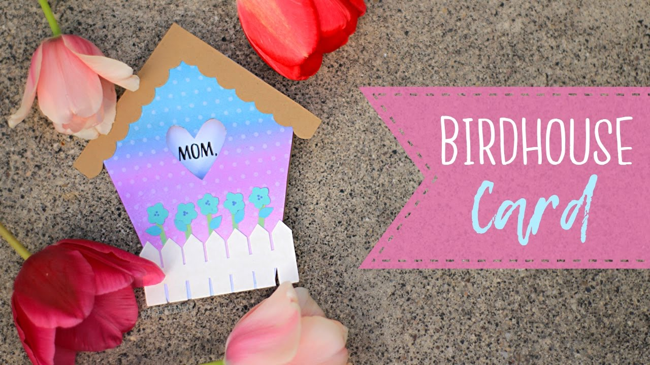 how to make a birdhouse mother u0027s day card free patterns