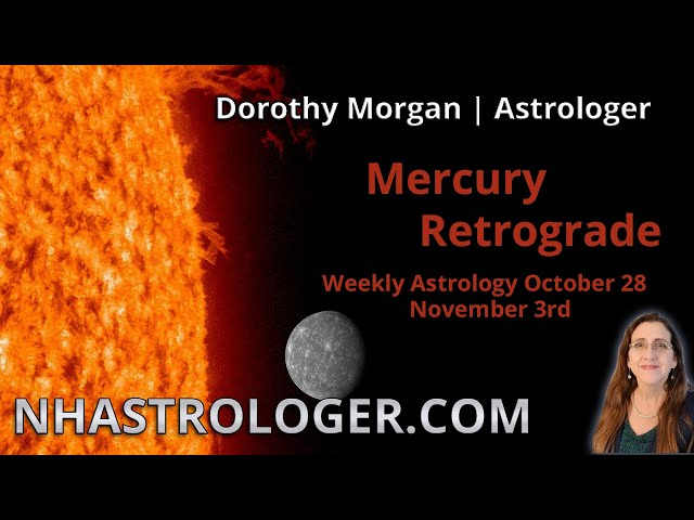 October 28th to November 3rd Mercury Retrograde Weekly Astrology