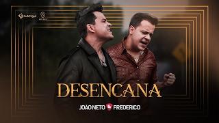 João Neto e Frederico - Desencana