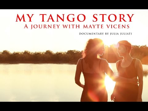 My Tango Story - The Journey with Mayte Vicens - Documentary