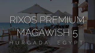 Rixos Premium Magawish Suites Villas 5 обзор нового отеля в Хургаде 2021 Лучший Rixos
