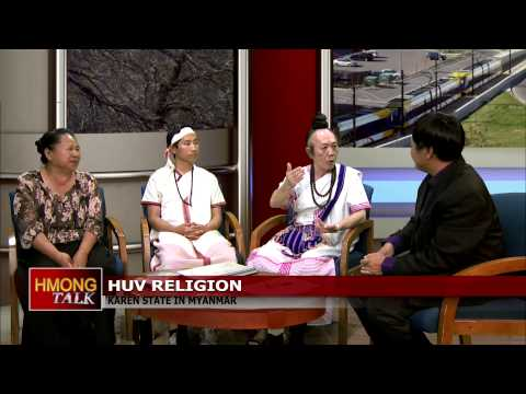HMONGTALK: Ancient Karen religion is now being practiced by Hmong people.