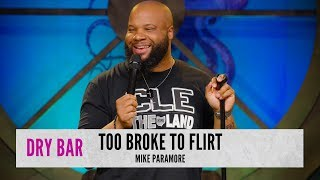 Too Broke to Flirt. Mike Paramore thumbnail
