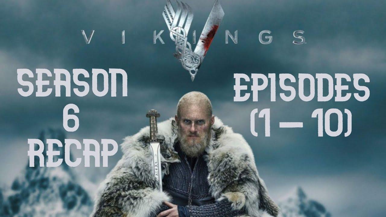 Download Vikings Season 6 Recap (Episodes 1-10)