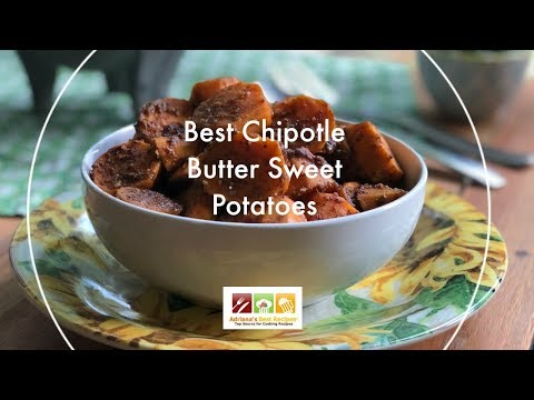Best Chipotle Butter Sweet Potatoes