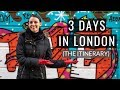 What to Do With 3 Days in London (Your 3-Day London Itinerary)