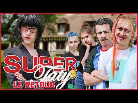 Super Taty Le Retour - Le Monde à L'Envers