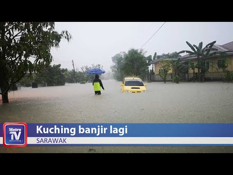 Kuching banjir lagi