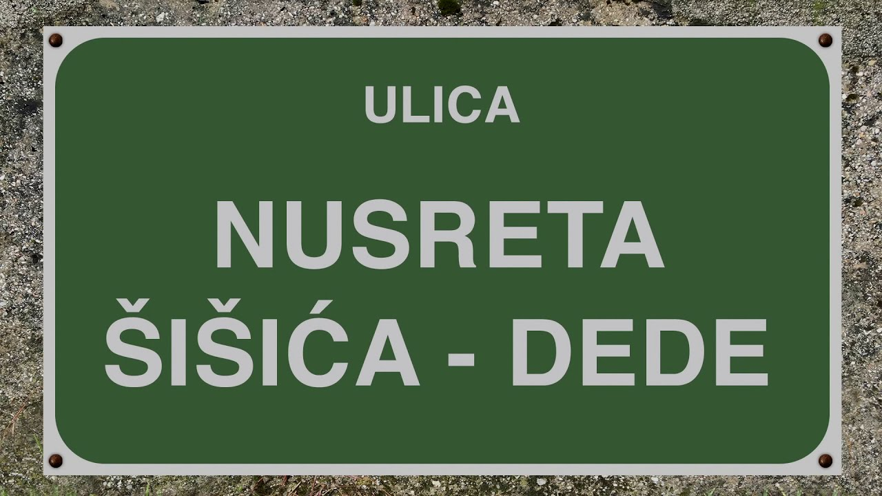 Billedresultat for ulice Nusreta Šišića Dede
