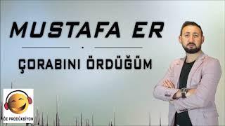 Mustafa Er - Çorabını Ördüğüm Resimi