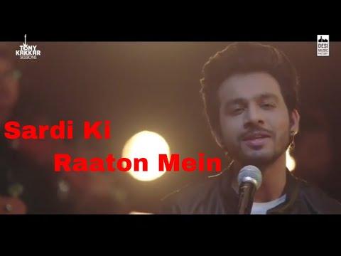 ''Sardi Ki Raaton mein'' ||Tony Kakar||...